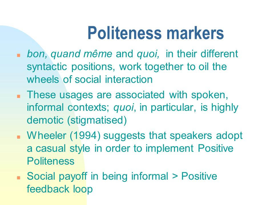 3/31/2017 Politeness markers.