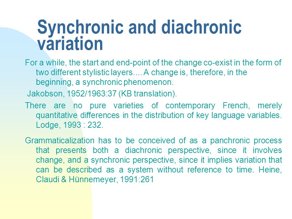 Synchronic and diachronic variation