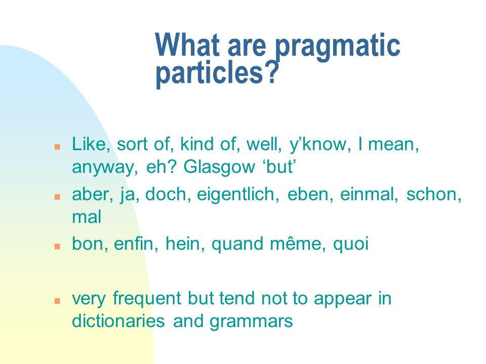 What are pragmatic particles