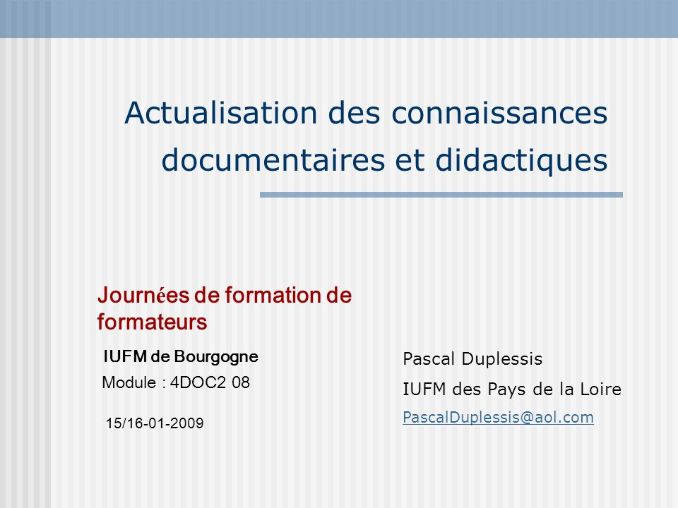 Actualisation des connaissances documentaires et didactiques