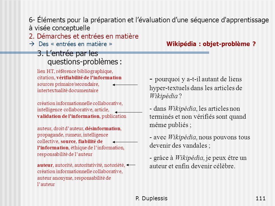 6- Éléments pour la préparation et l'évaluation d'une séquence d apprentissage à visée conceptuelle 2. Démarches et entrées en matière  Des « entrées en matière » Wikipédia : objet-problème