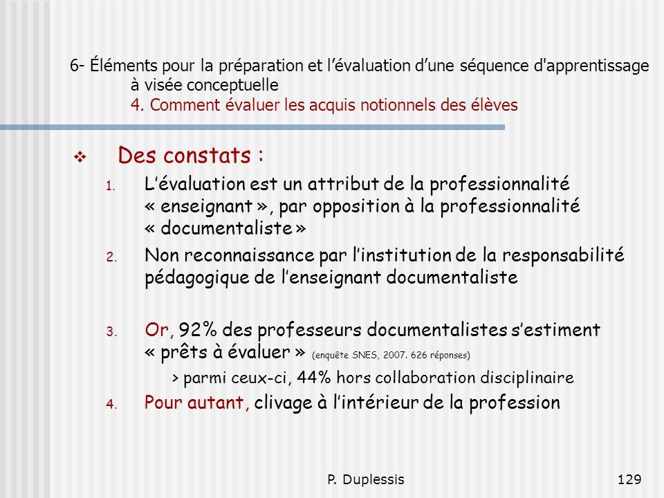 6- Éléments pour la préparation et l'évaluation d'une séquence d apprentissage à visée conceptuelle 4. Comment évaluer les acquis notionnels des élèves
