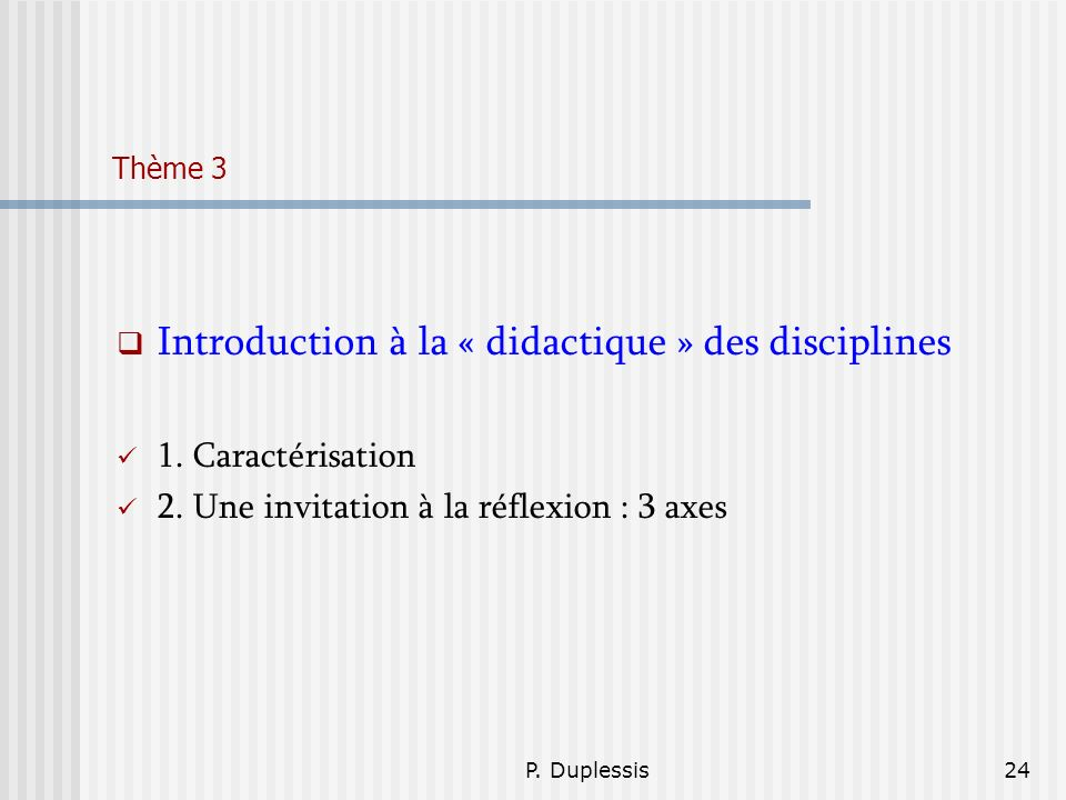 Introduction à la « didactique » des disciplines