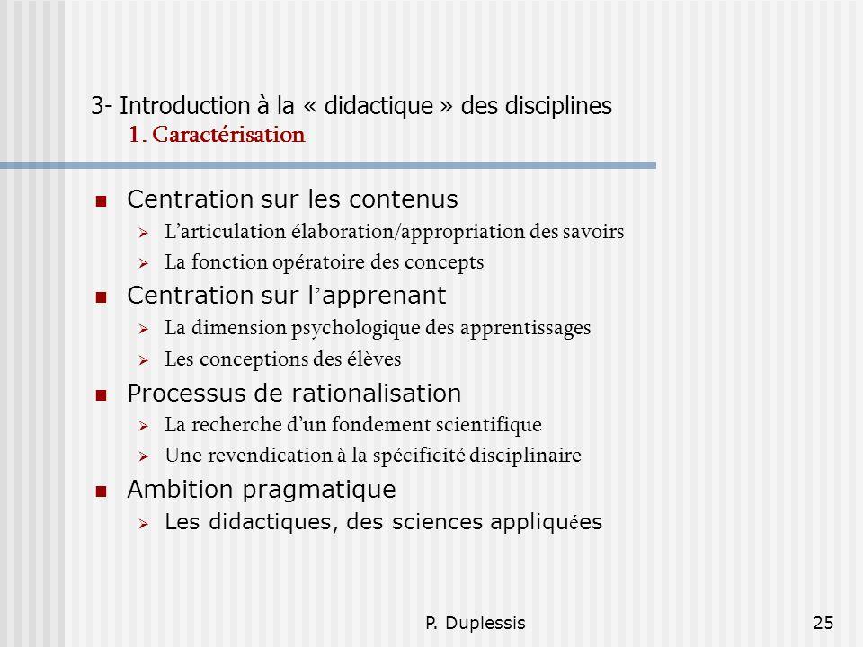 3- Introduction à la « didactique » des disciplines 1. Caractérisation