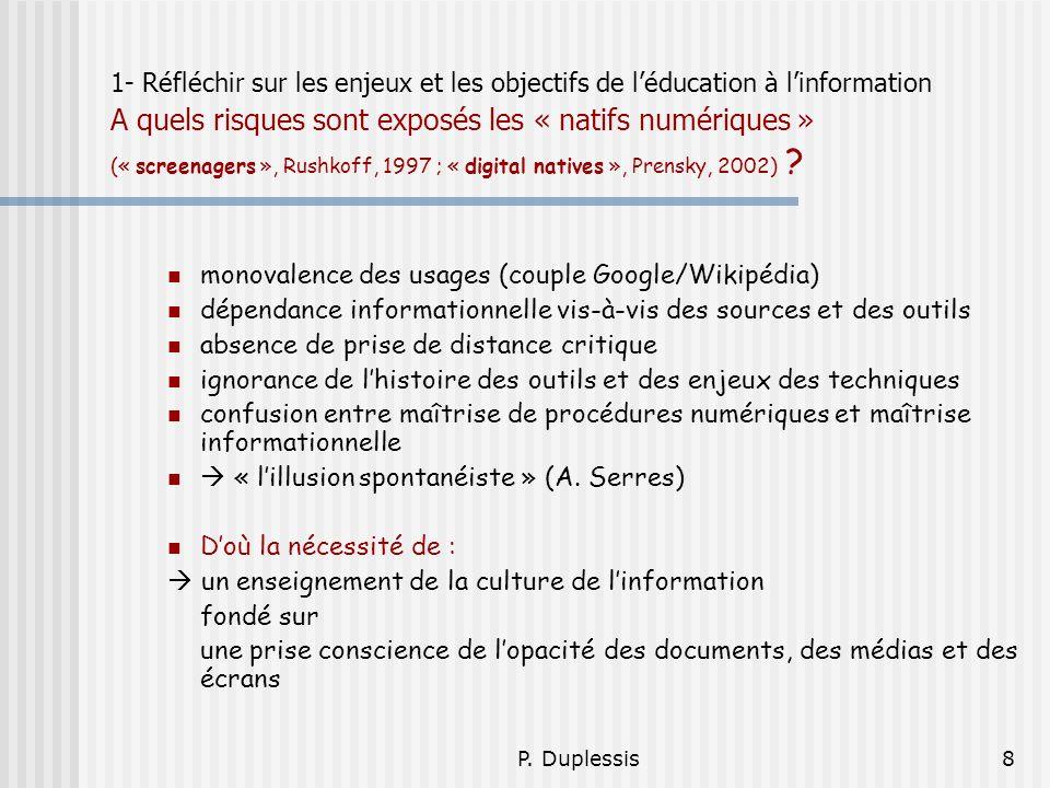 monovalence des usages (couple Google/Wikipédia)