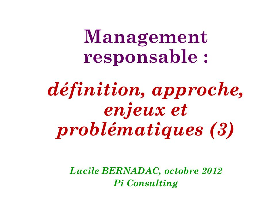 Management responsable :