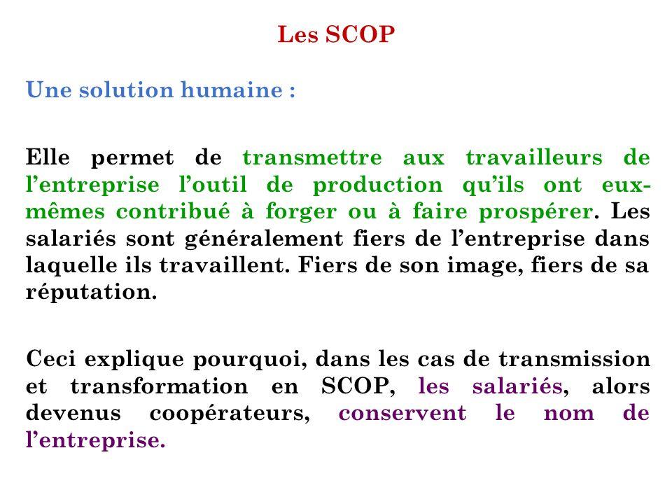 Les SCOP Une solution humaine :