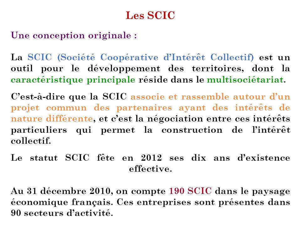 Les SCIC Une conception originale :