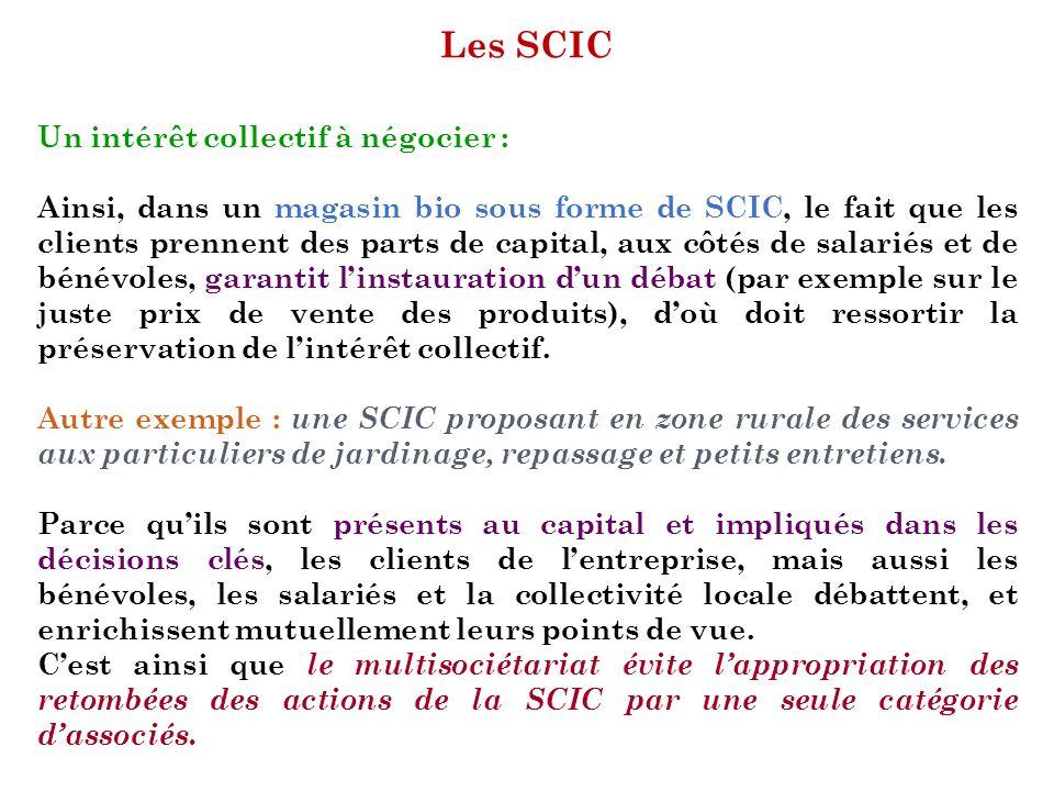 Les SCIC Un intérêt collectif à négocier :