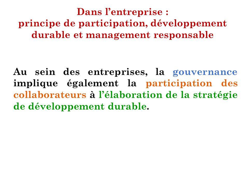 Dans l'entreprise : principe de participation, développement durable et management responsable