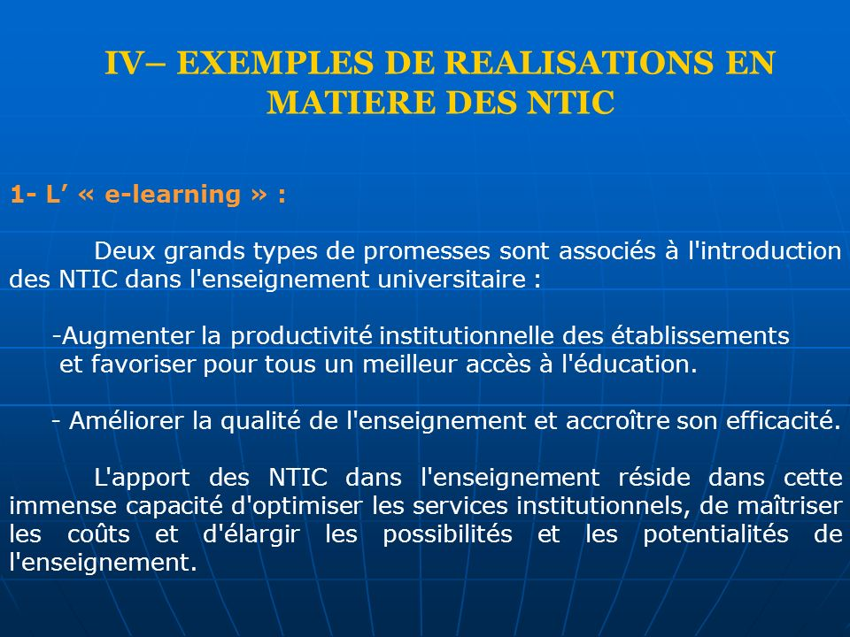 IV– EXEMPLES DE REALISATIONS EN MATIERE DES NTIC