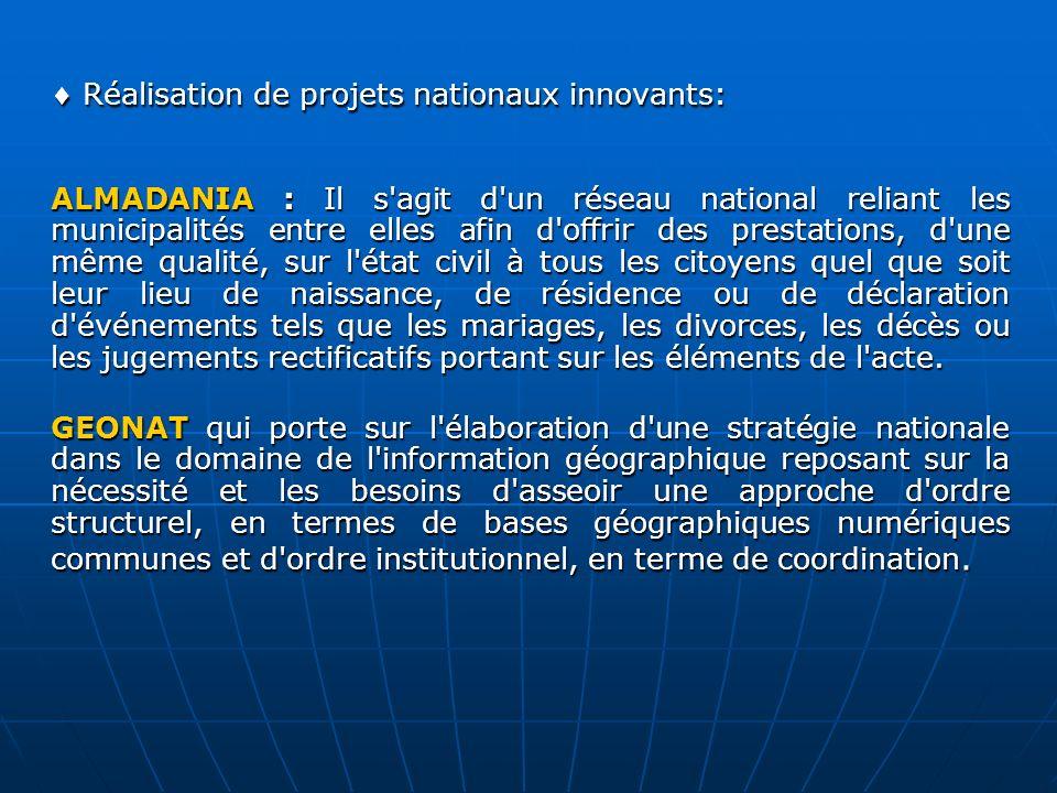  Réalisation de projets nationaux innovants: