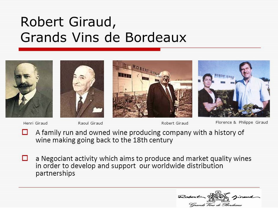 Robert Giraud, Grands Vins de Bordeaux