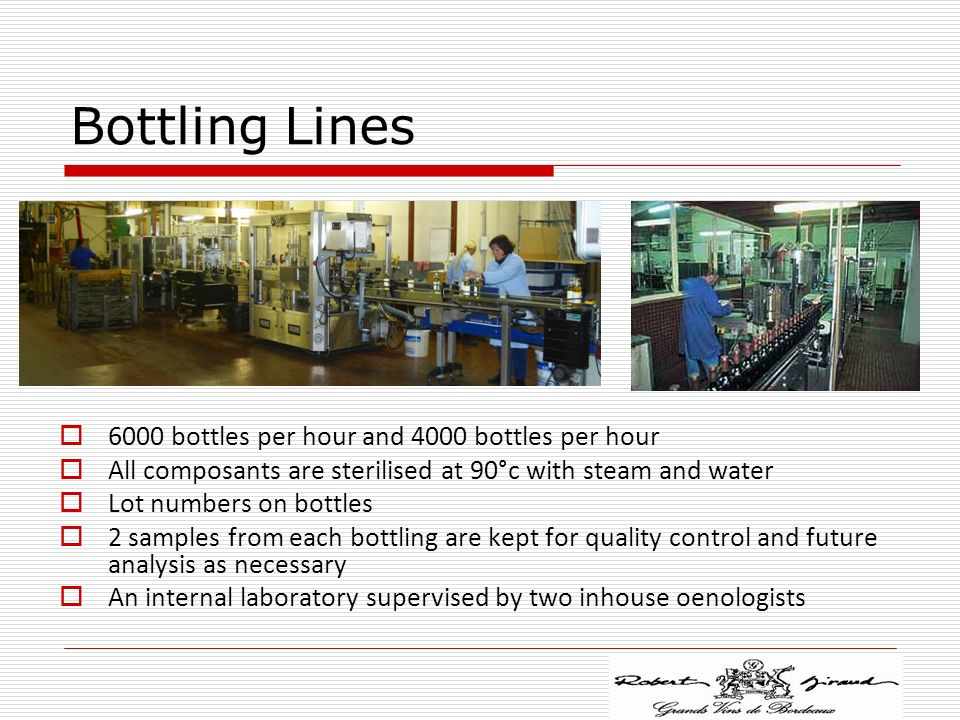 Bottling Lines 6000 bottles per hour and 4000 bottles per hour