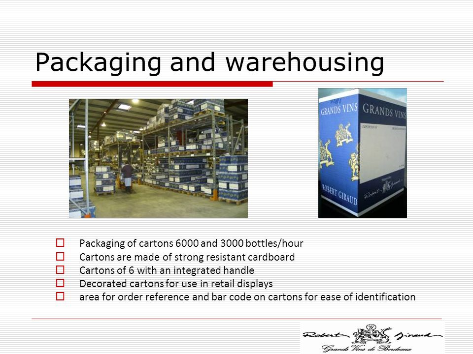 Packaging and warehousing