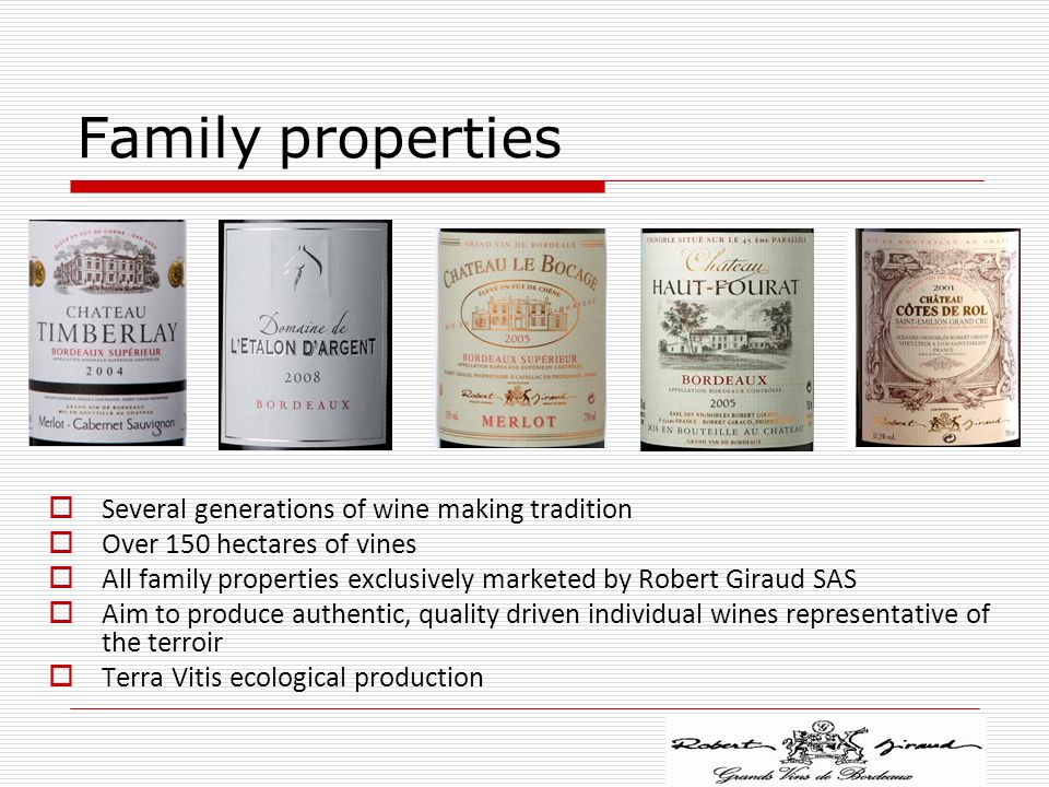 Family properties Several generations of wine making tradition