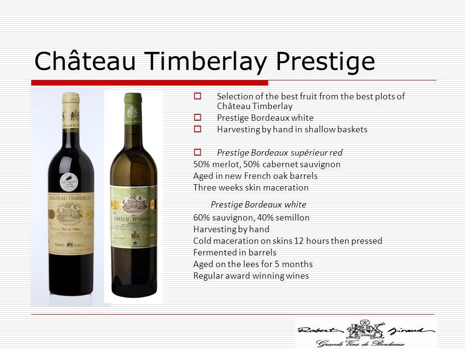 Château Timberlay Prestige