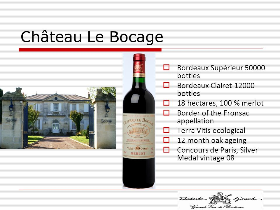 Château Le Bocage Bordeaux Supérieur 50000 bottles