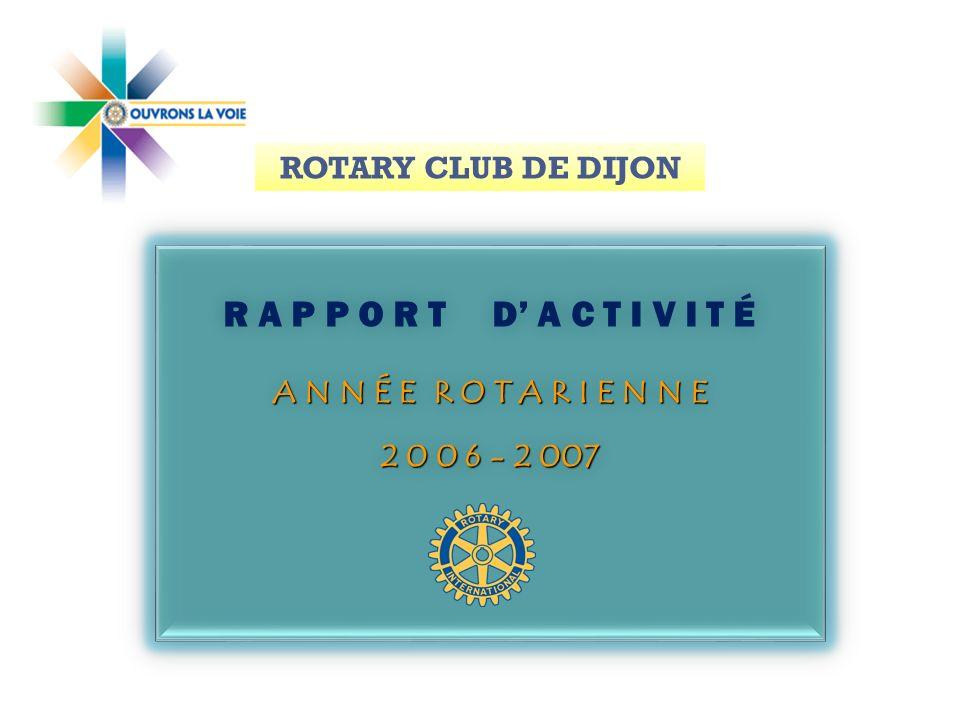 R A P P O R T D' A C T I V I T É ROTARY CLUB DE DIJON