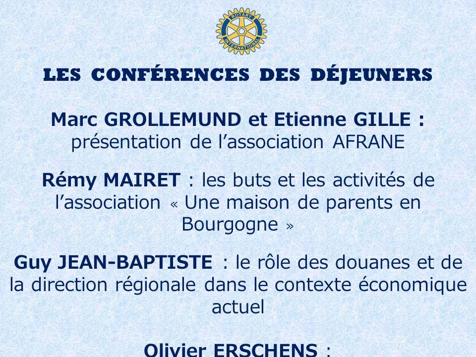 LES CONFÉRENCES DES DÉJEUNERS Marc GROLLEMUND et Etienne GILLE :