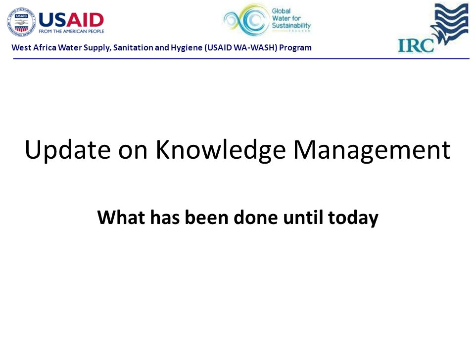 Update on Knowledge Management