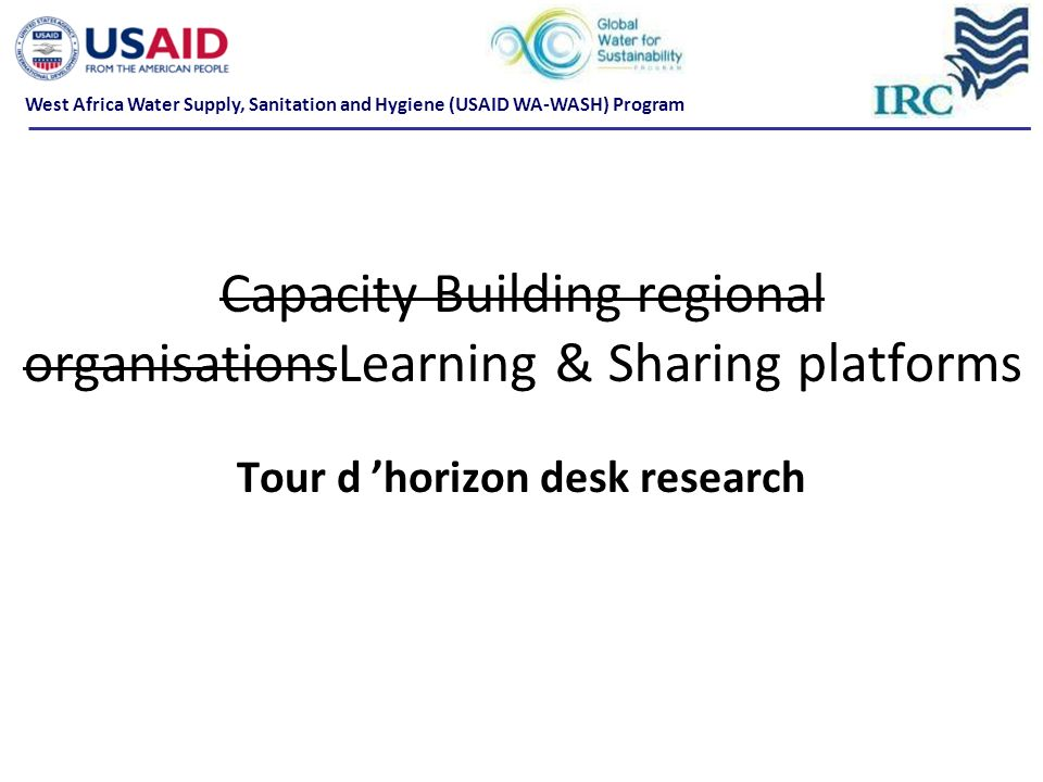 Capacity Building regional organisationsLearning & Sharing platforms