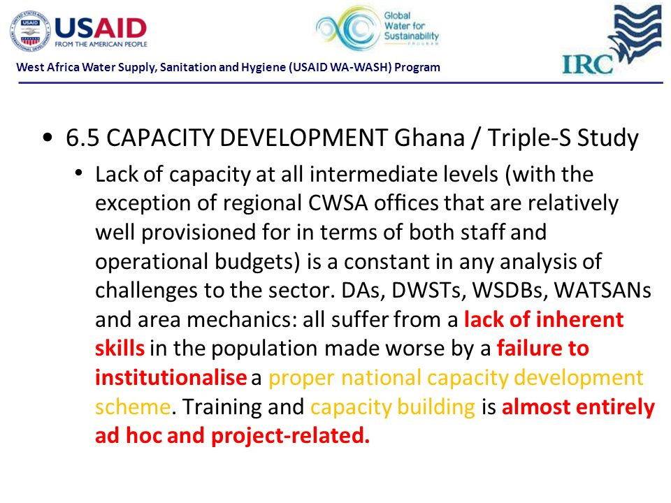 6.5 CAPACITY DEVELOPMENT Ghana / Triple-S Study