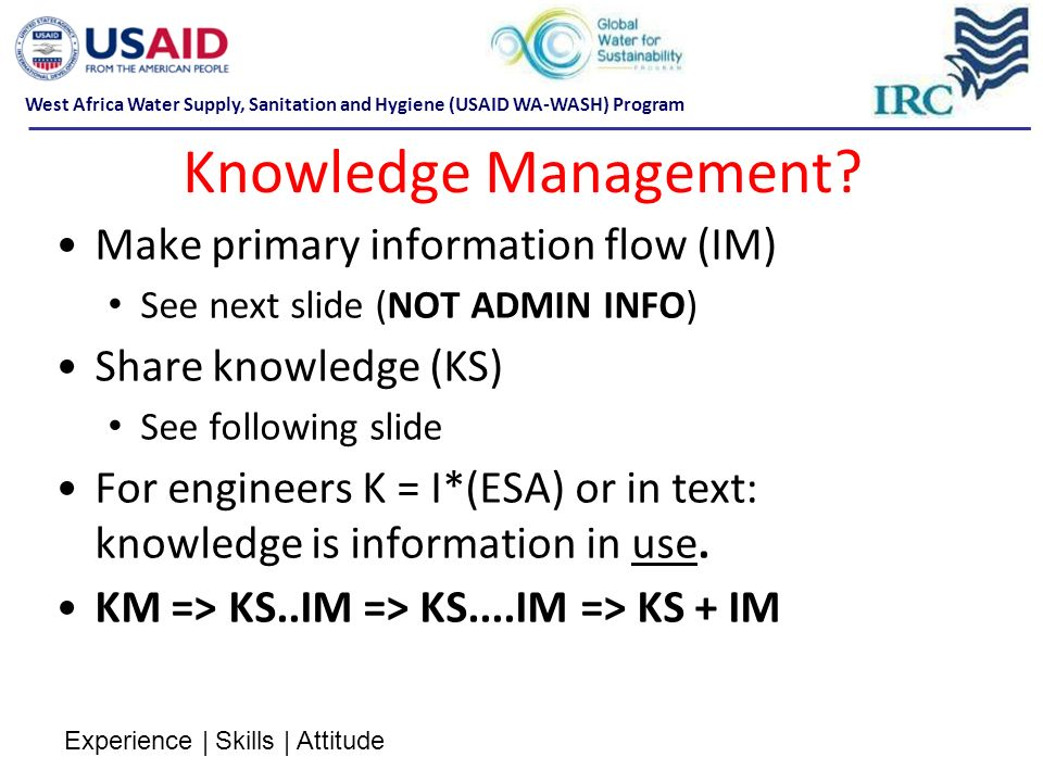 Knowledge Management Make primary information flow (IM)