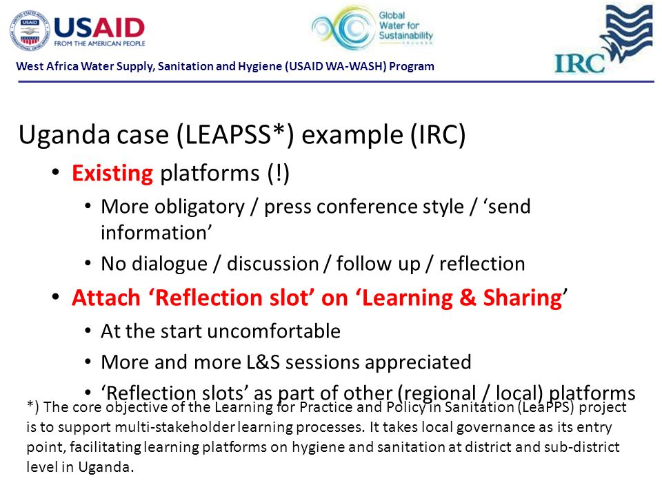 Uganda case (LEAPSS*) example (IRC)