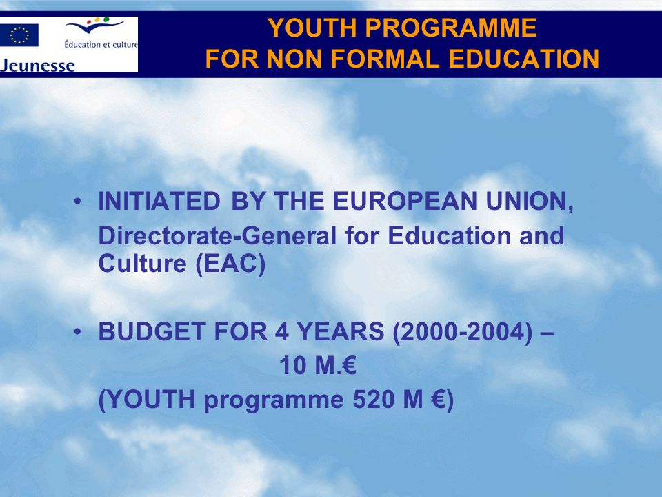YOUTH PROGRAMME FOR NON FORMAL EDUCATION