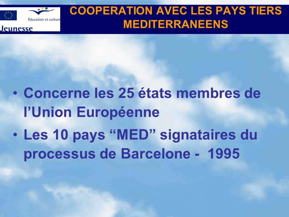 COOPERATION AVEC LES PAYS TIERS MEDITERRANEENS