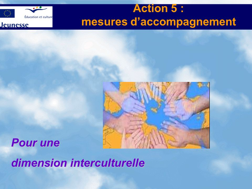 Action 5 : mesures d'accompagnement