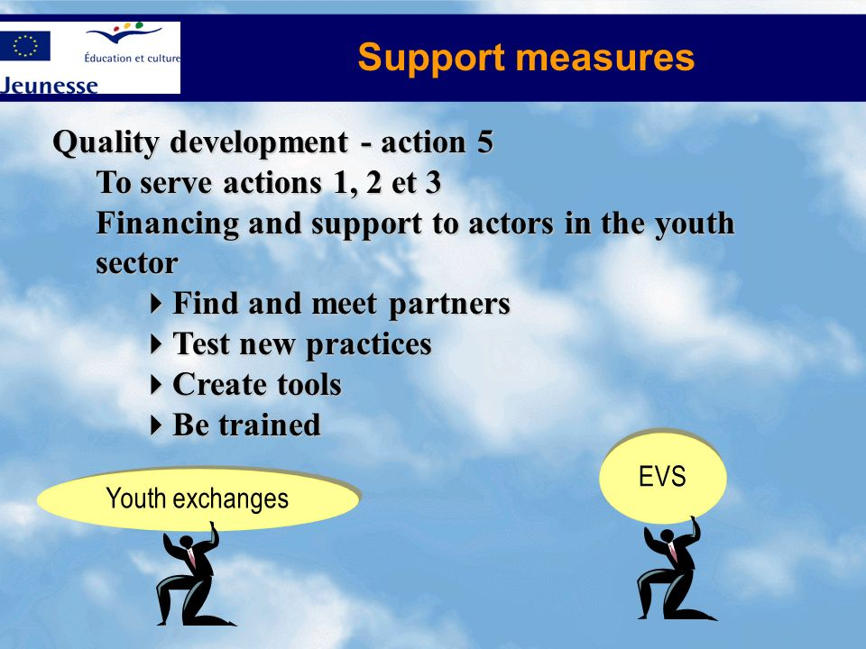 Support measures Quality development - action 5