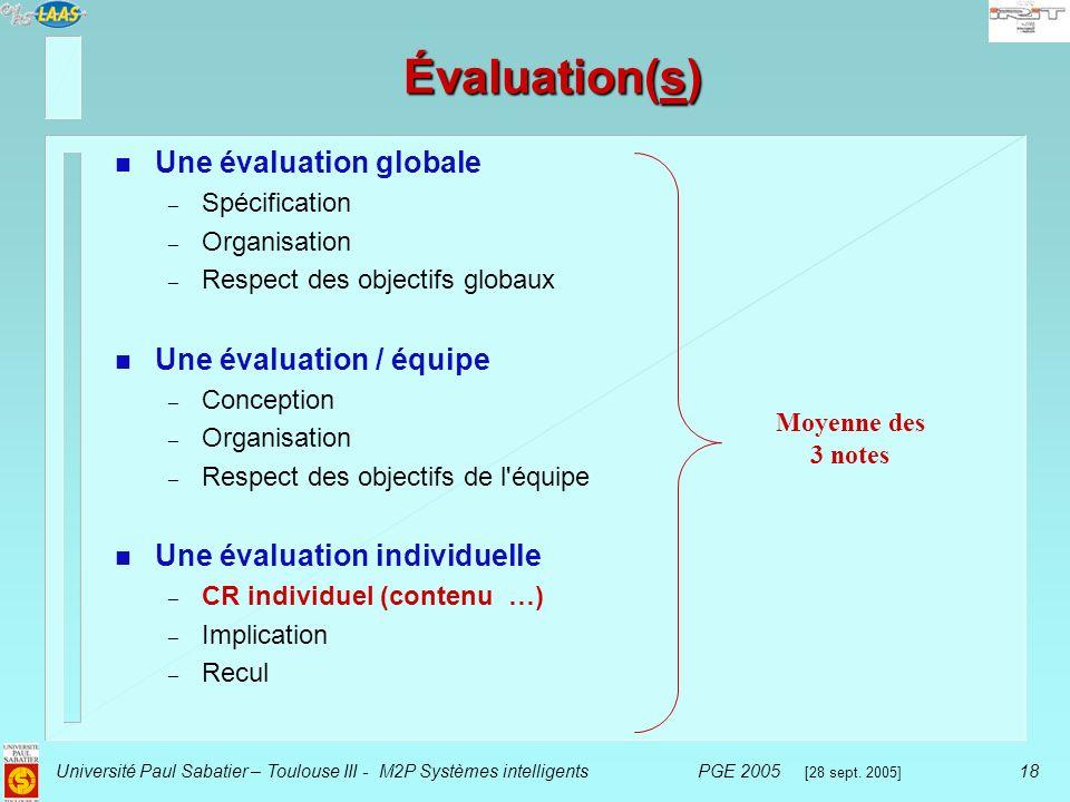 Évaluation(s) Une évaluation globale Une évaluation / équipe