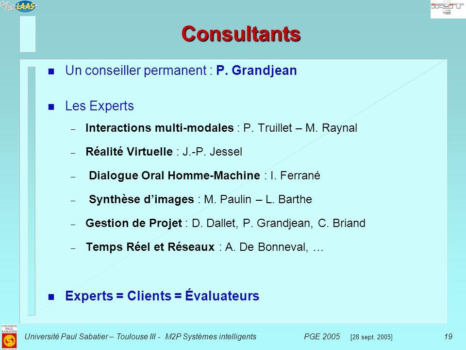 Consultants Un conseiller permanent : P. Grandjean Les Experts