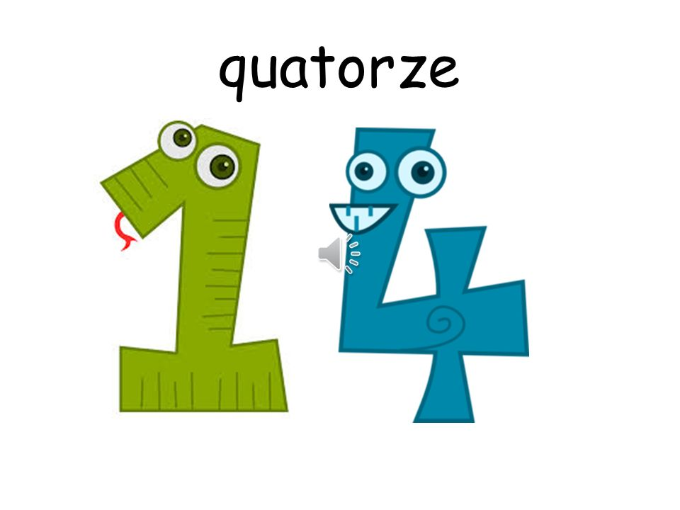 quatorze How are you