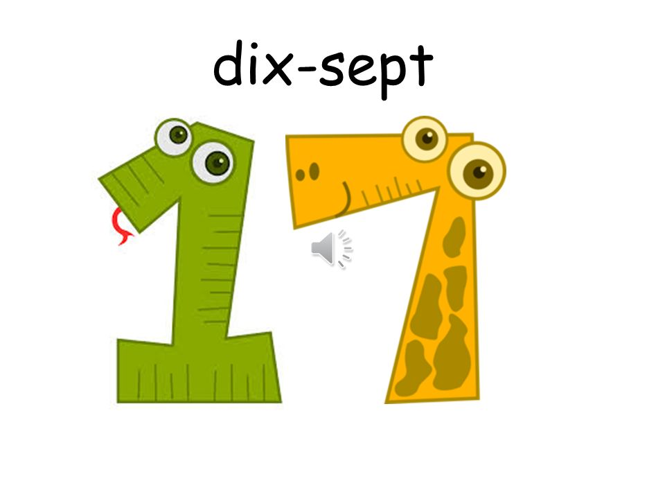 dix-sept How are you
