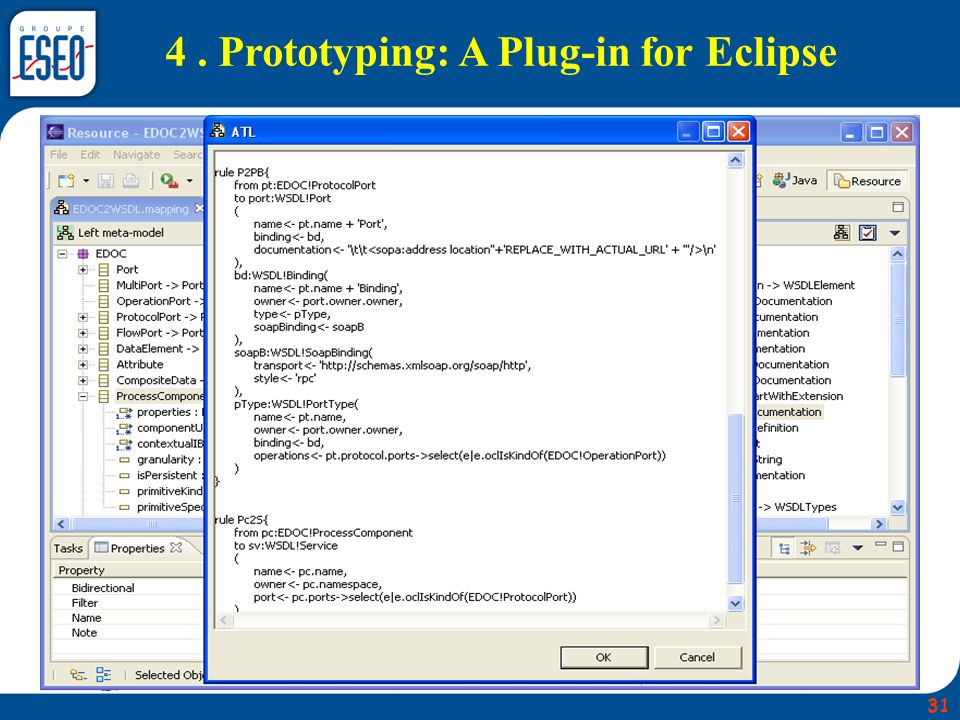 4 . Prototyping: A Plug-in for Eclipse