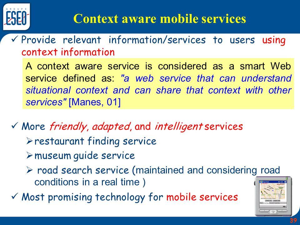Context aware mobile services