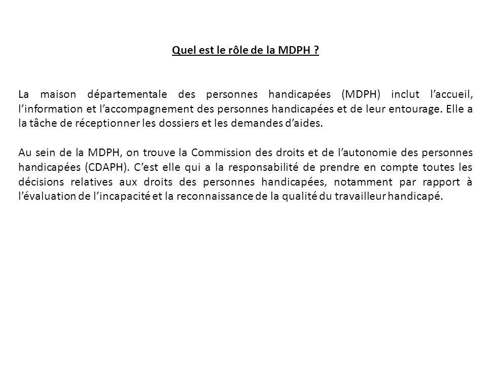 Quel est le rôle de la MDPH