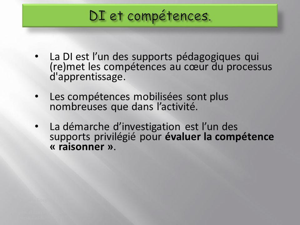 DI et compétences. La DI est l'un des supports pédagogiques qui (re)met les compétences au cœur du processus d apprentissage.