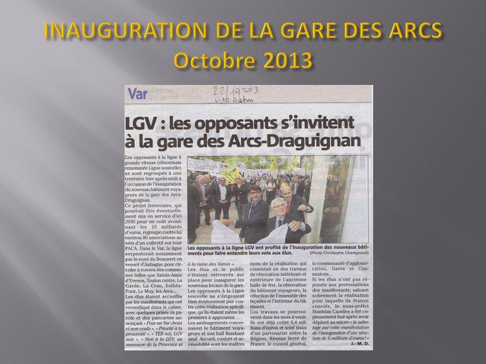 INAUGURATION DE LA GARE DES ARCS Octobre 2013