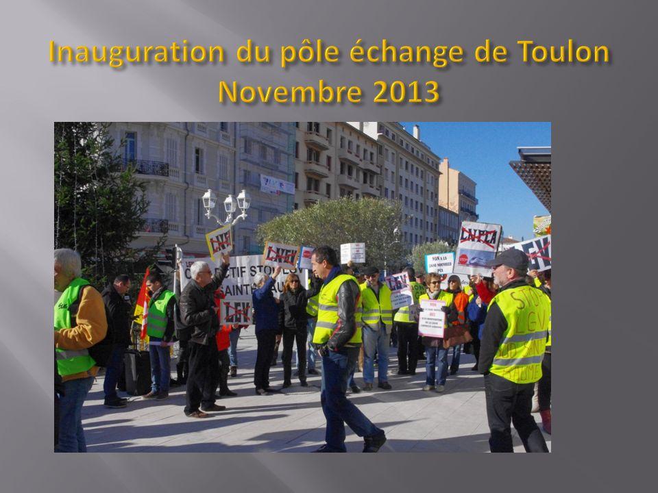 Inauguration du pôle échange de Toulon Novembre 2013