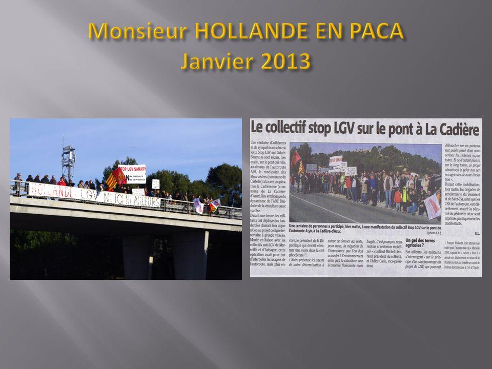 Monsieur HOLLANDE EN PACA Janvier 2013