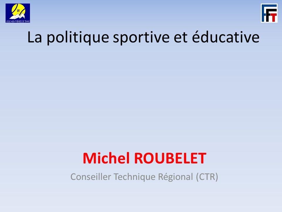 La politique sportive et éducative