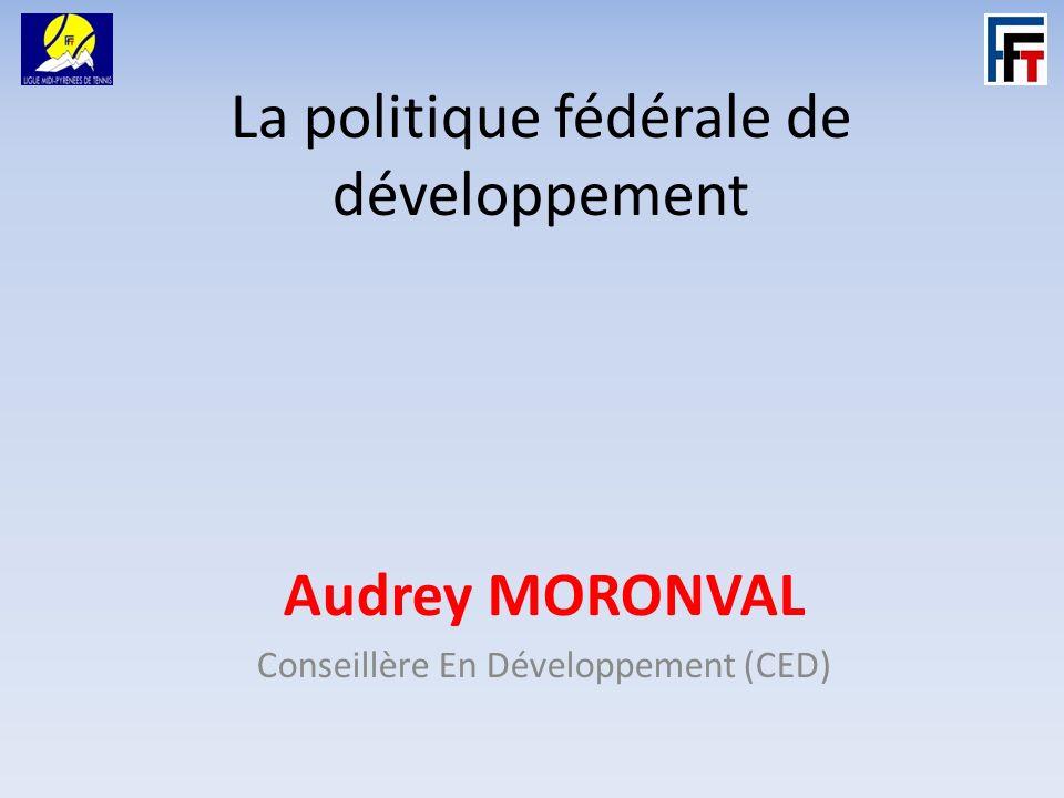 La politique fédérale de développement