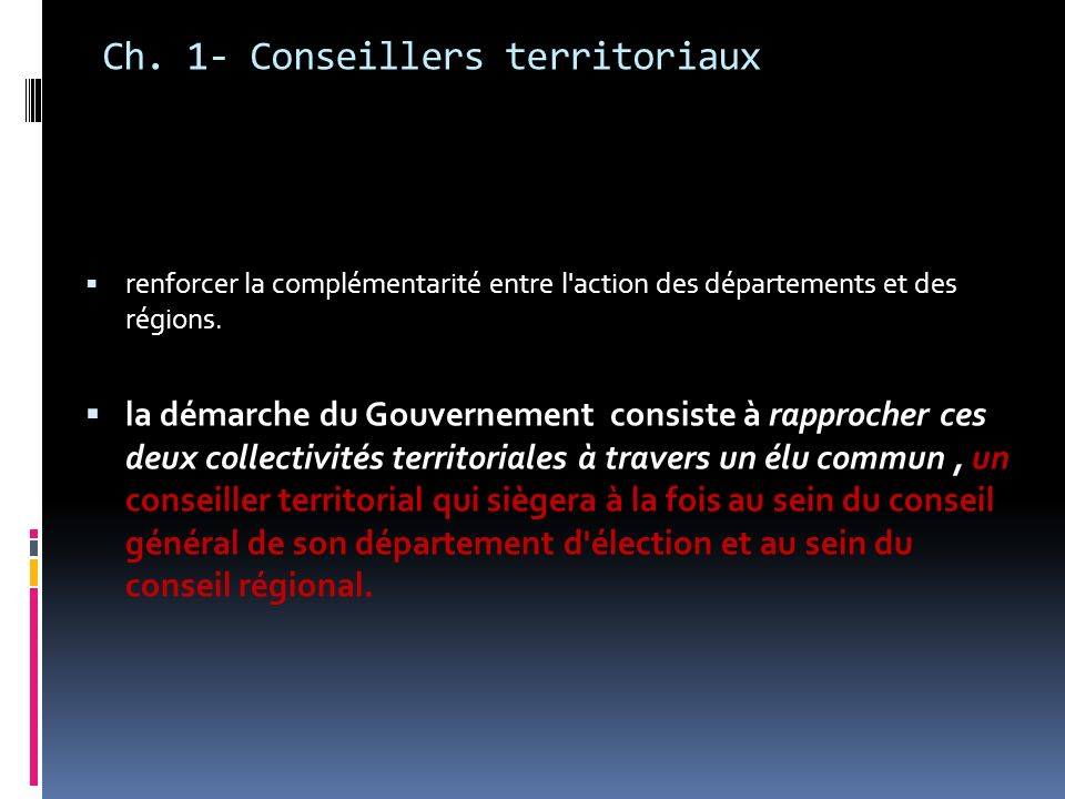 Ch. 1- Conseillers territoriaux