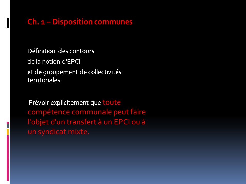 Ch. 1 – Disposition communes