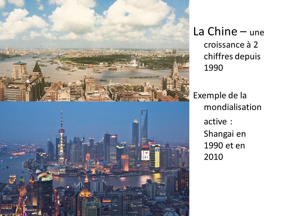La Chine – une croissance à 2 chiffres depuis 1990