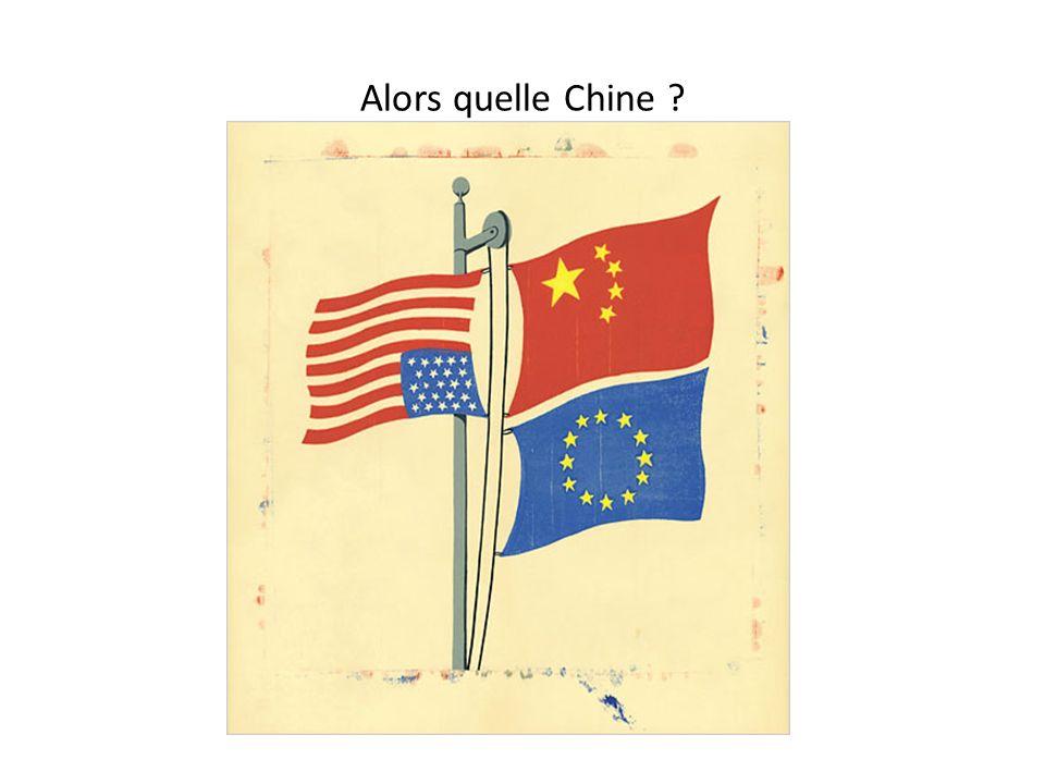 Alors quelle Chine